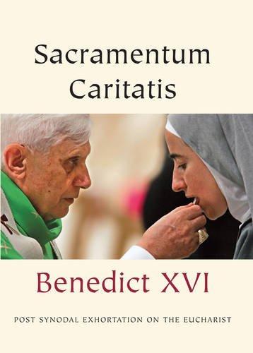 Sacramentum Caritatis By Pope Benedict XVI