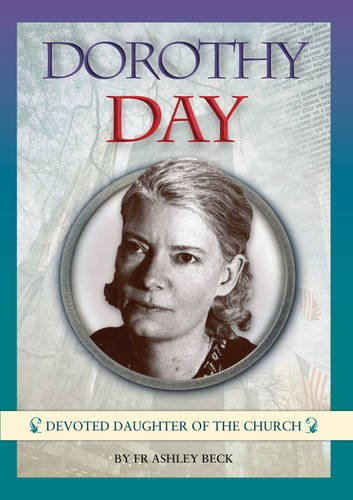 Dorothy Day by Ashley Beck