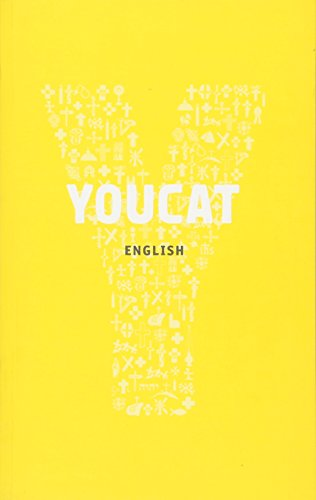 YouCat: The Youth Catechism of the Catholic Church By YOUCAT