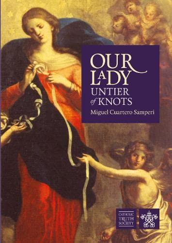 Our Lady, Untier of Knots By Miguel Cuartero Samperi
