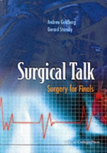 Surgical Talk: Surgery for Finals By Andrew Goldberg