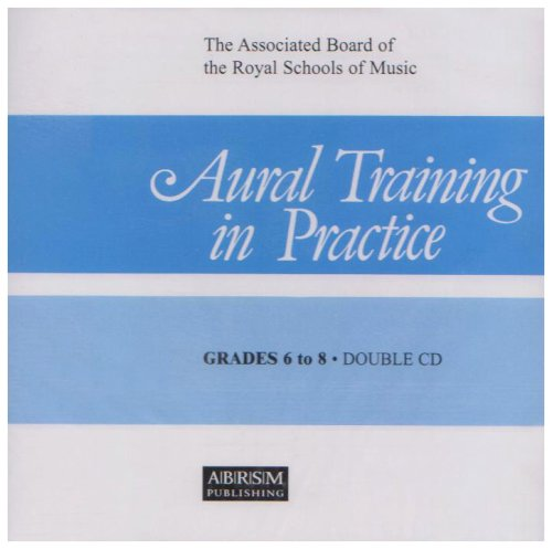 Aural Training in Practice, Book III, Grades 6-8 CD By Ronald Smith