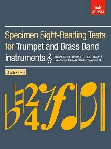 Specimen Sight-Reading Tests for Trumpet and Brass Band Instruments (Treble clef), Grades 6-8