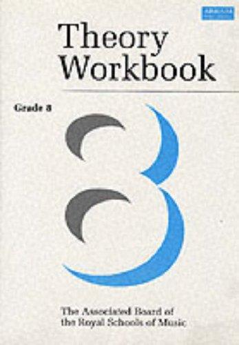 Theory Workbook Grade 8 By Anthony Crossland