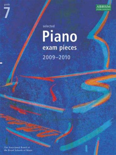 Selected Piano Exam Pieces: 2009-2010: Grade 7 by