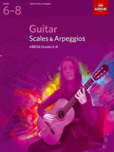 Guitar Scales and Arpeggios, Grades 6-8 By DIVERS AUTEURS