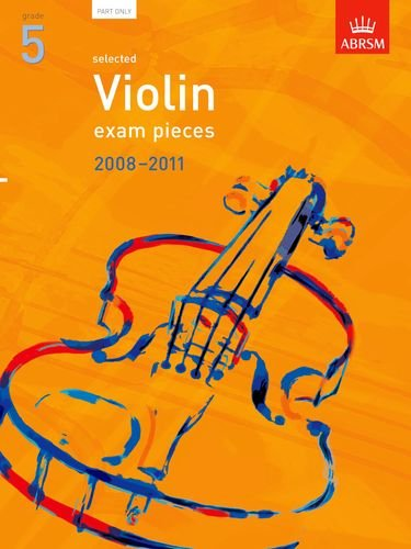 Selected Violin Exam Pieces 2008-2011, Grade 5 Part by ABRSM