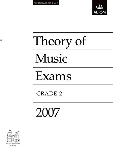 Theory of Music Exams, Grade 2, 2007 By ABRSM