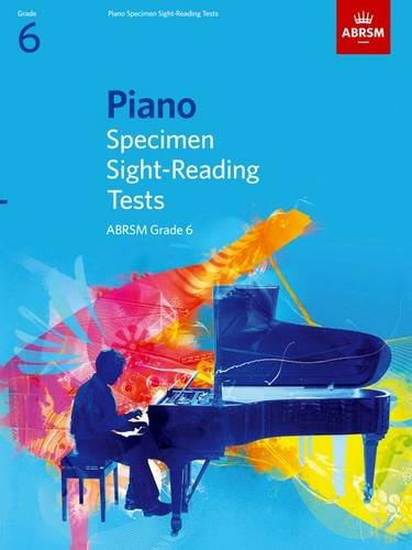 Piano Specimen Sight-Reading Tests, Grade 6 By ABRSM
