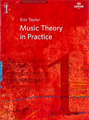 Music Theory in Practice, Grade 1 (Music Theory in Practice (ABRSM)) By Eric Taylor