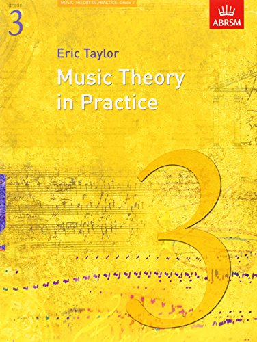 Music Theory in Practice, Grade 3 (Music Theory in Practice (ABRSM)) By Eric Taylor