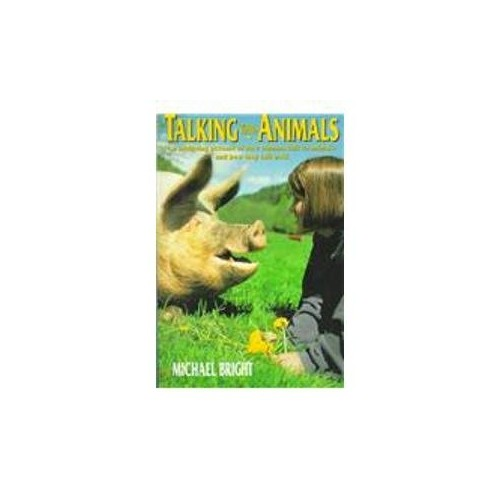 Talking with Animals by Michael Bright