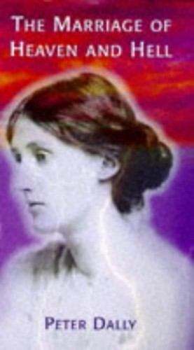 VIRGINIA WOOLF MARRIAGE HEAVEN HELL By Peter J. Dally