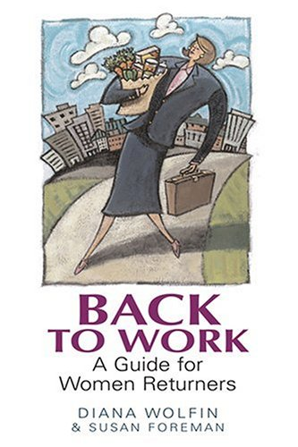 BACK TO WORK By Susan Foreman