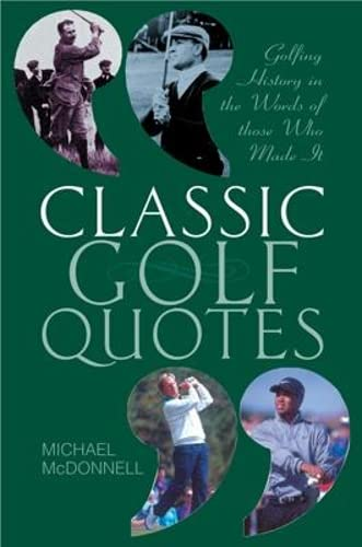 Classic Golf Quotes By Michael McDonnell