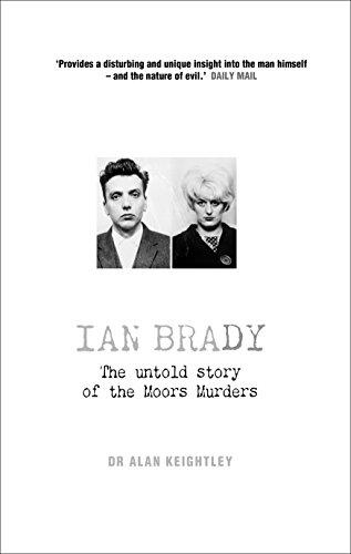 Ian Brady By Dr. Alan Keightley