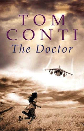 DOCTOR THE By Tom Conti