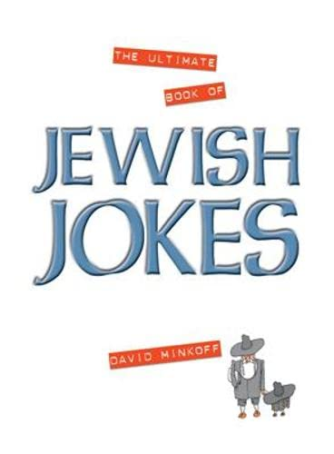 The Ultimate Book of Jewish Jokes By David Minkoff