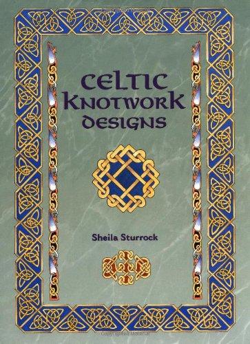 Celtic Knotwork Designs By Sheila Sturrock