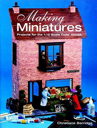 Making Miniatures By Christiane Berridge