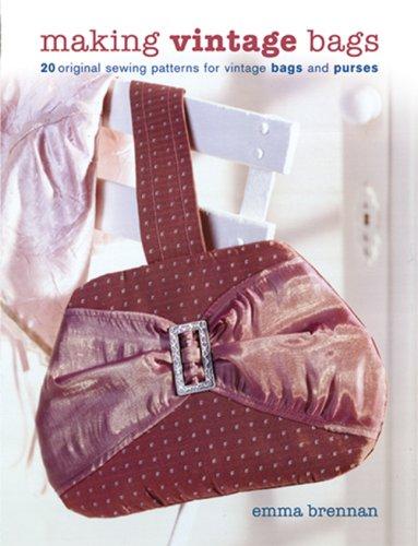 Making Vintage Bags By Emma Brennan