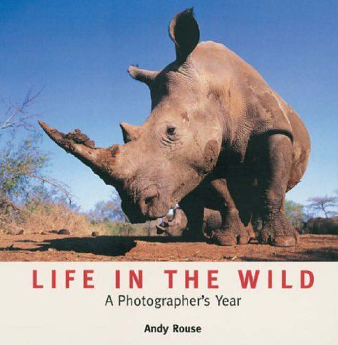 Life in the Wild By Andy Rouse