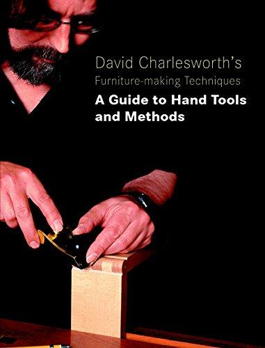 David Charlesworth's Furniture-Making Techniques - Vol 3 By David Charlesworth
