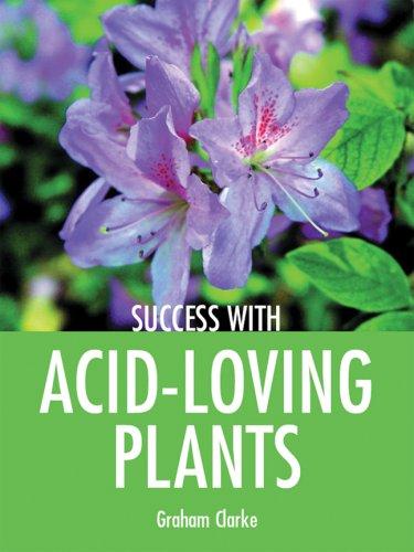 Acid-loving Plants By Graham Clarke