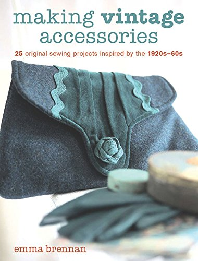 Making Vintage Accessories By Emma Brennan