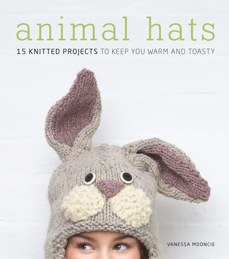 Animal Hats By Vanessa Mooncie