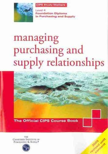 Managing Purchasing and Supply Relationships By Mike Fogg