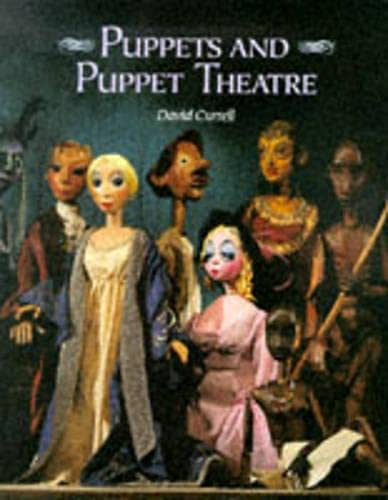 Puppets and Puppet Theatre By David Currell