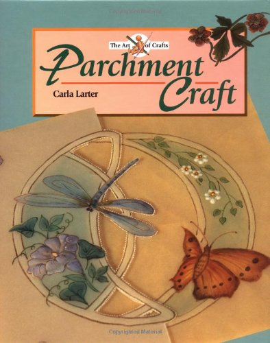 Parchment Craft By Carla Larter