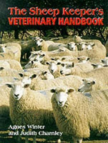 The Sheep Keeper's Veterinary Handbook By Judith Charnley