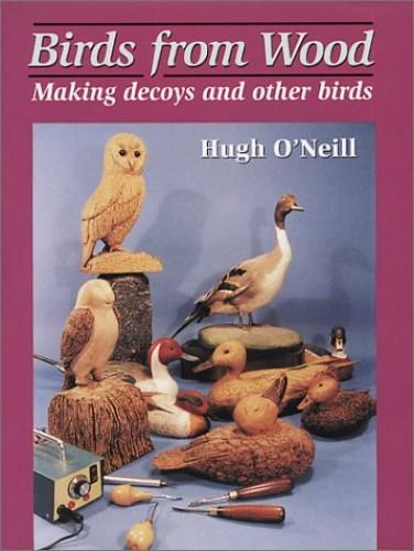Birds from Wood By Hugh O'Neill
