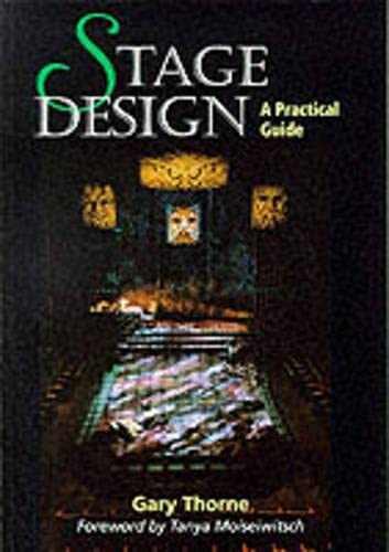 Stage Design: A Practical Guide By Gary Thorne