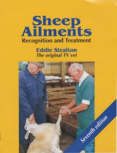 Sheep Ailments By Eddie Straiton