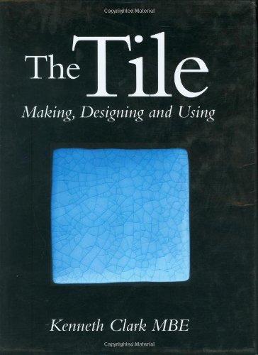 The Tile By Sir Kenneth Clark