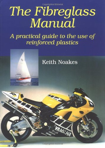 The Fibreglass Manual By Keith Noakes