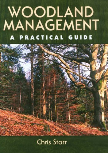 Woodland Management: A Practical Guide By Chris Starr