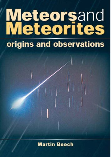 Meteors and Meteorites By Martin Beech