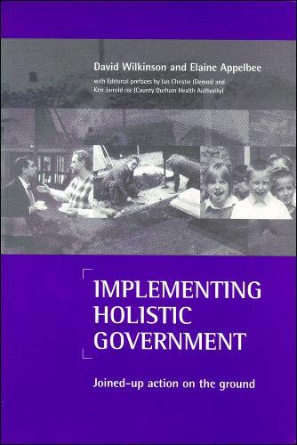 Implementing holistic government By David Wilkinson