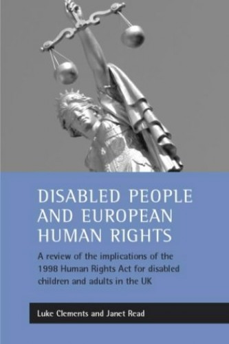 Disabled people and European human rights By Luke Clements