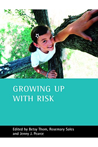 Growing up with risk By Betsy Thom (School of Health and Social Sciences, Middlesex University)