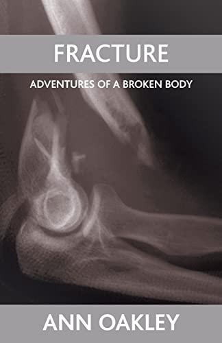 Fracture By Ann Oakley
