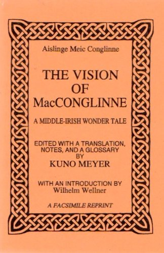 The Vision of Mac Conglinne By Kuno Meyer
