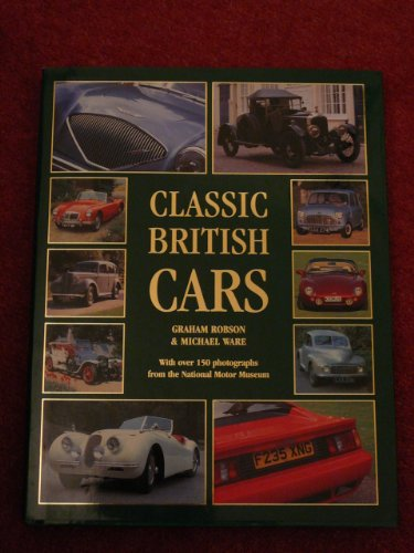 Classic British Cars by Graham Robson