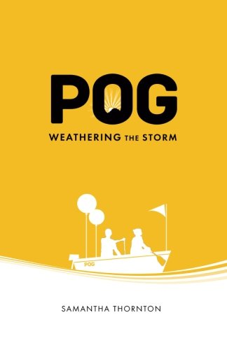 Pog Weathering the Storm By Samantha Thornton