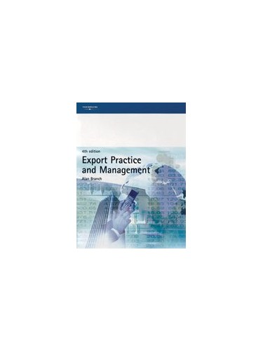 Export Practice and Management By Alan E. Branch