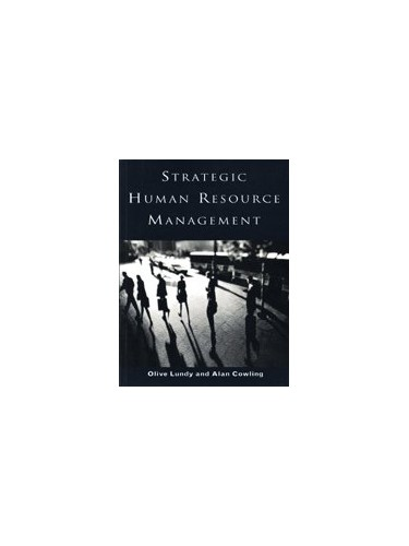 Strategic Human Resource Management By Olive Lundy